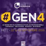 GEN4 le RDV des pro du numérique - 22 & 23 Sept 2016 à Metz centre des congrès